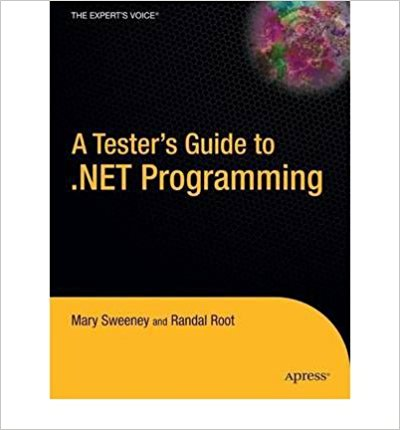 A Tester's Guide to. Net Programming