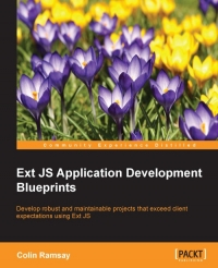 Ext JS Application Development Blueprints