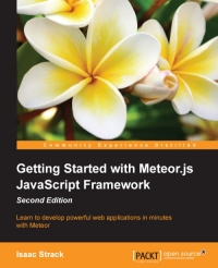 Getting Started with Meteor.js JavaScript Framework, 2nd Edition