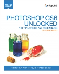 Photoshop CS6 Unlocked, 2nd Edition